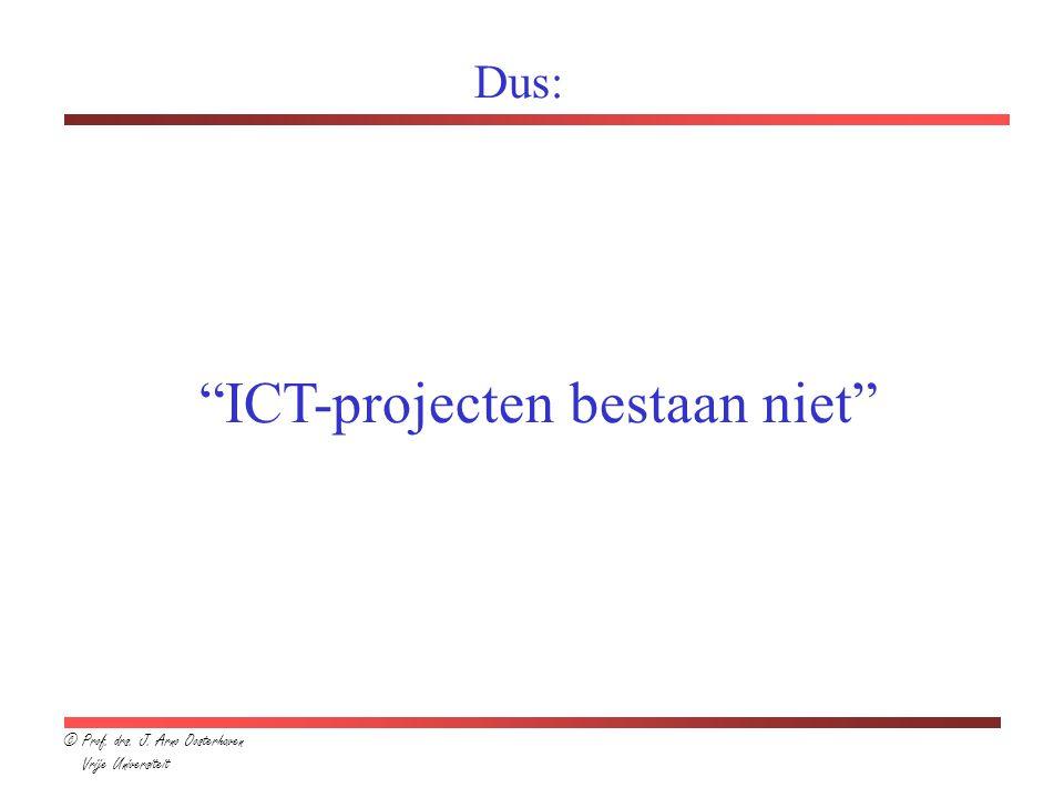 ICT-projecten bestaan niet
