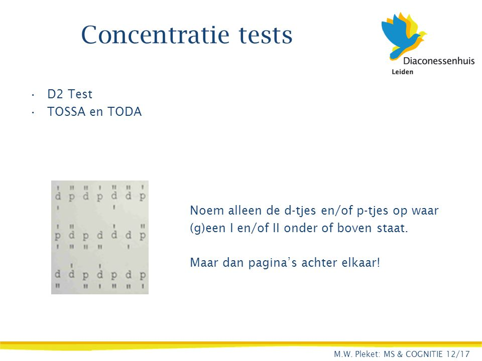 Concentratie tests D2 Test TOSSA en TODA