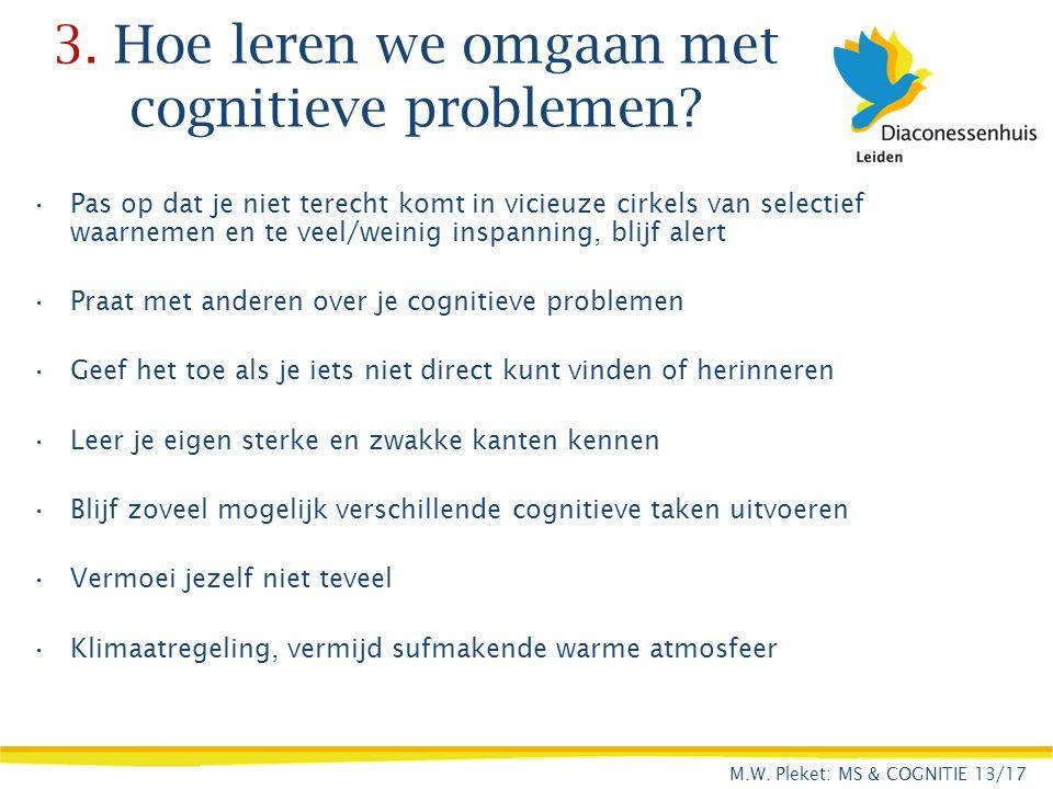 3. Hoe leren we omgaan met cognitieve problemen