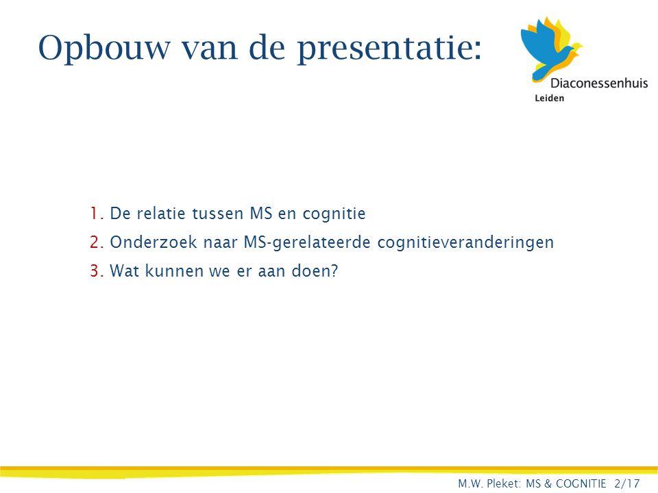 Opbouw van de presentatie: