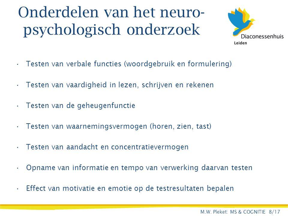 Onderdelen van het neuro-psychologisch onderzoek