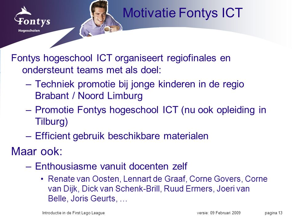 Motivatie Fontys ICT Maar ook: