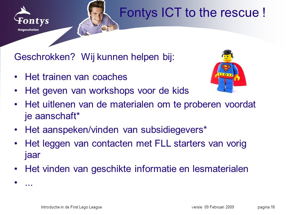 Fontys ICT to the rescue !