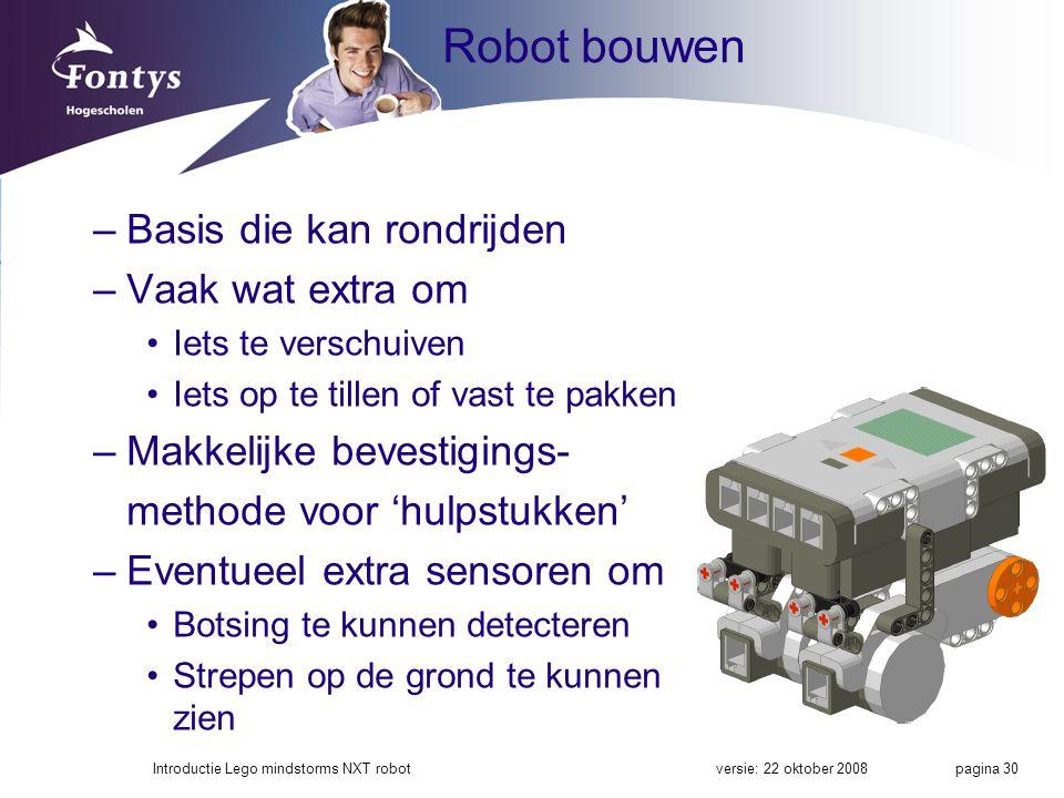 Robot bouwen Basis die kan rondrijden Vaak wat extra om