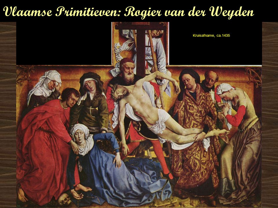 Vlaamse Primitieven: Rogier van der Weyden
