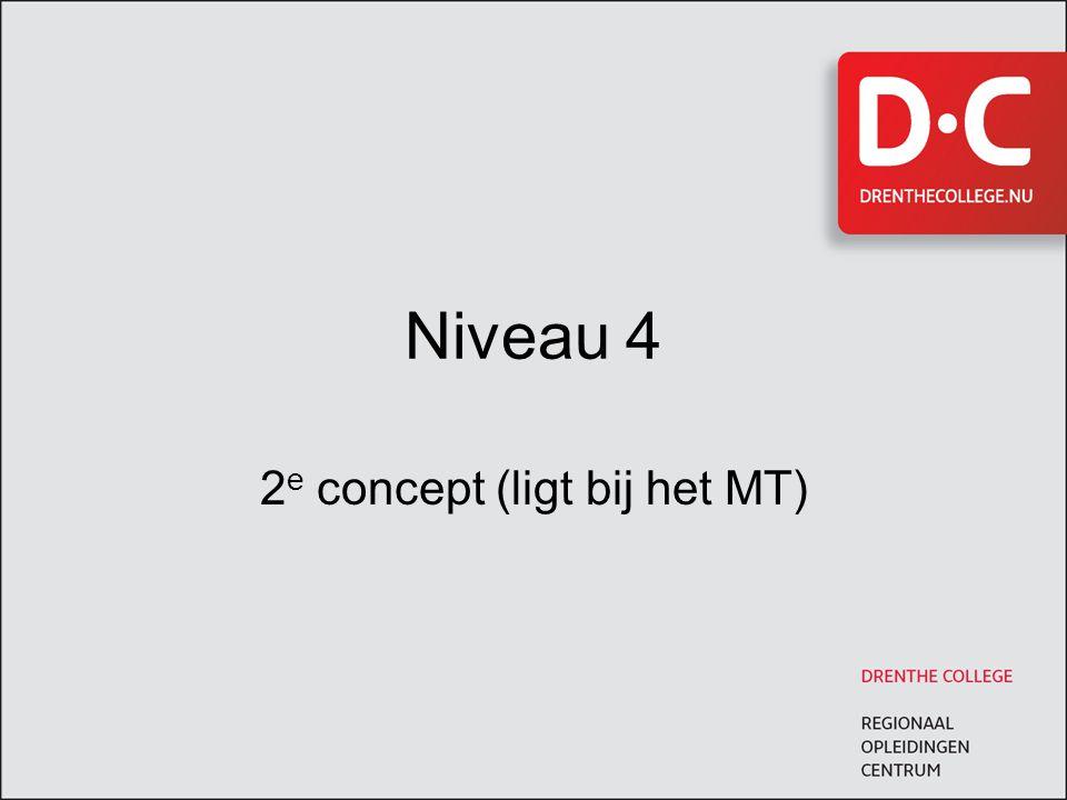 2e concept (ligt bij het MT)
