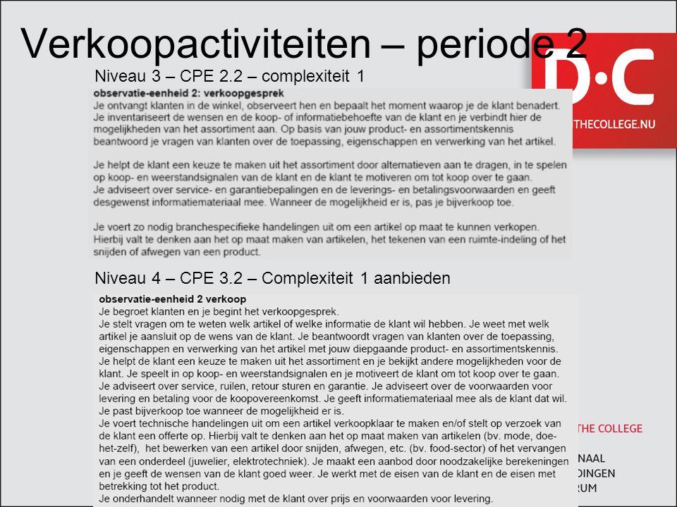 Verkoopactiviteiten – periode 2
