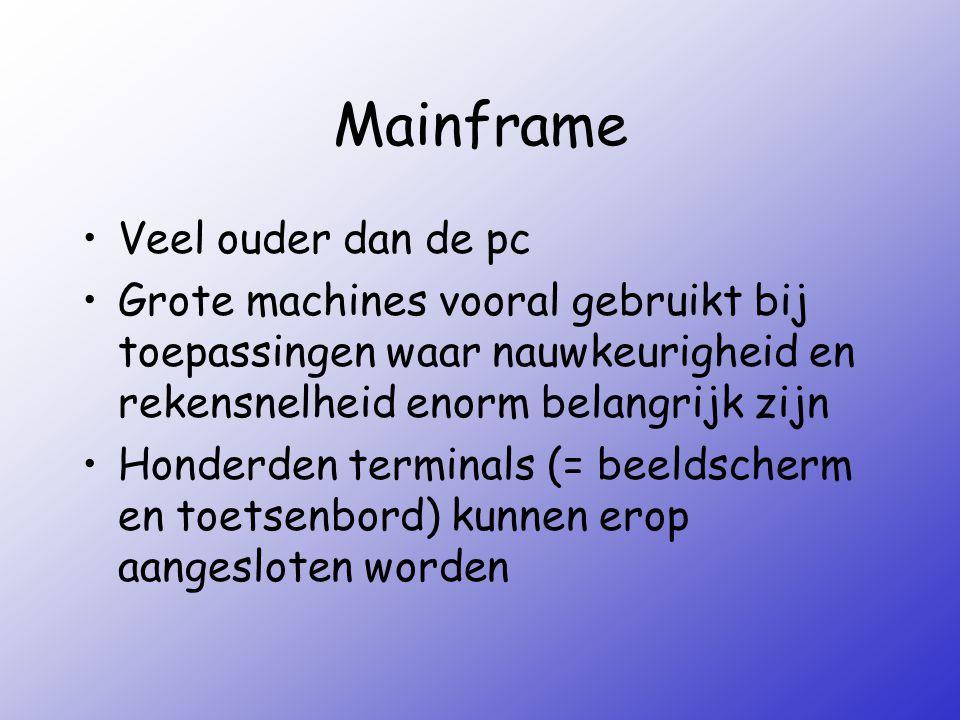 Mainframe Veel ouder dan de pc