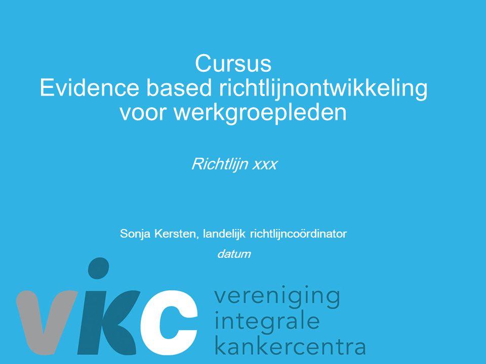 Cursus Evidence based richtlijnontwikkeling voor werkgroepleden