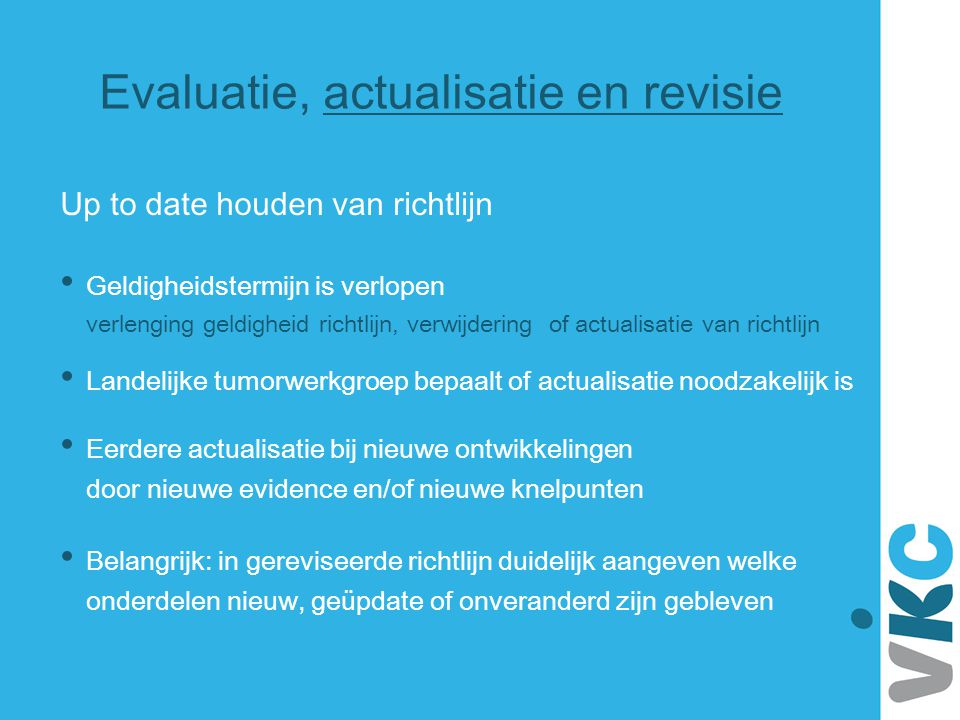 Evaluatie, actualisatie en revisie