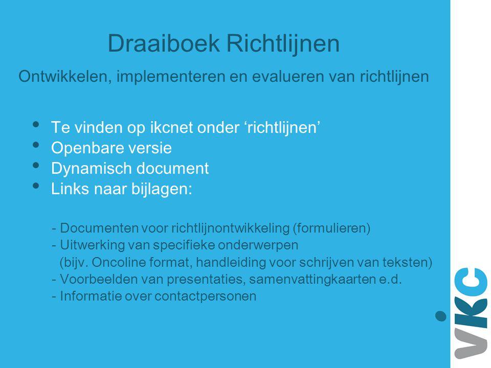 Draaiboek Richtlijnen Ontwikkelen, implementeren en evalueren van richtlijnen