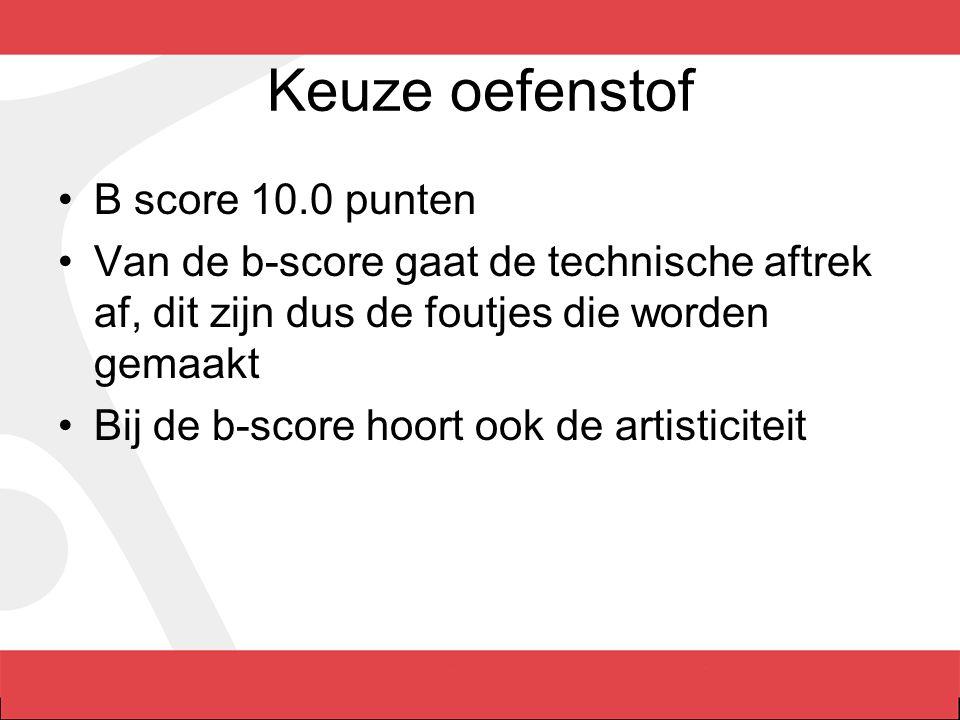 Keuze oefenstof B score 10.0 punten