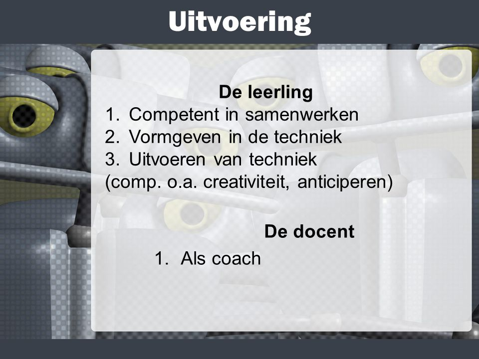Uitvoering De leerling Competent in samenwerken