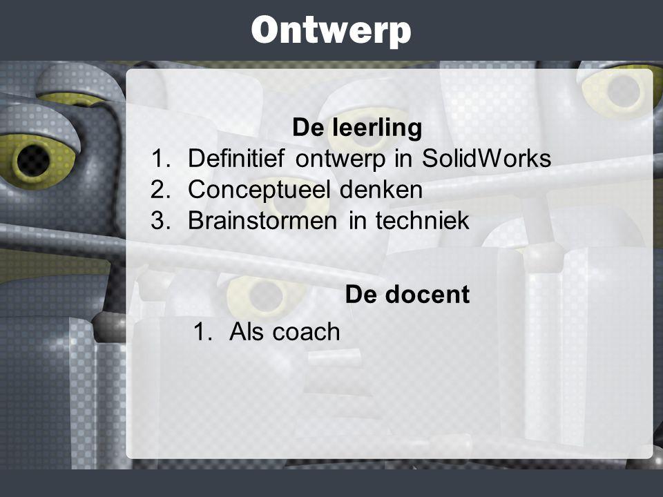 Ontwerp De leerling Definitief ontwerp in SolidWorks