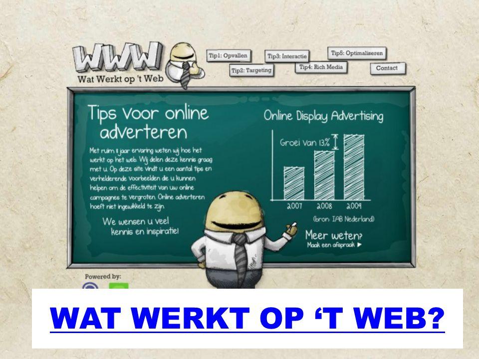 WAT WERKT OP 'T WEB