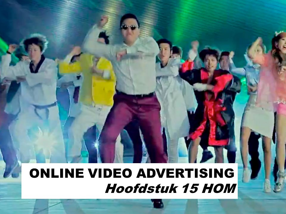 ONLINE VIDEO ADVERTISING Hoofdstuk 15 HOM