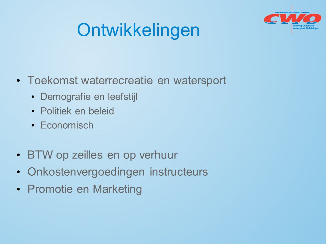 Ontwikkelingen Toekomst waterrecreatie en watersport