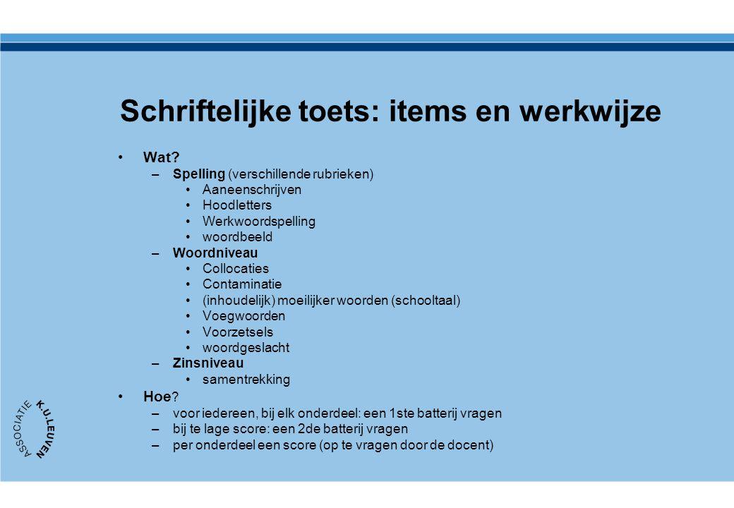 Schriftelijke toets: items en werkwijze