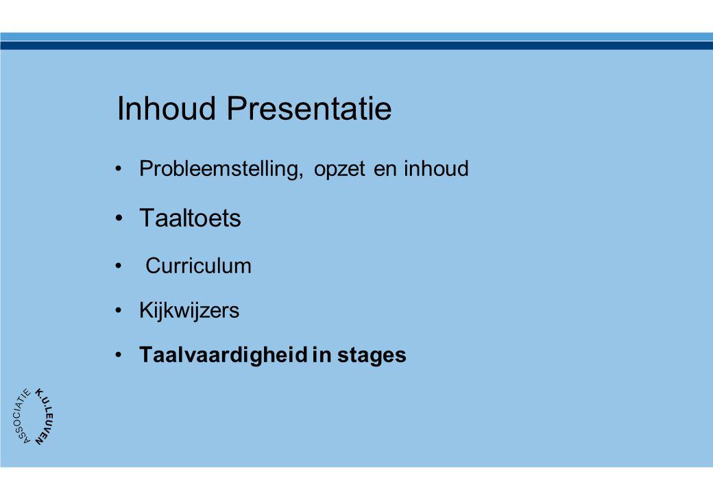 Inhoud Presentatie Taaltoets Probleemstelling, opzet en inhoud