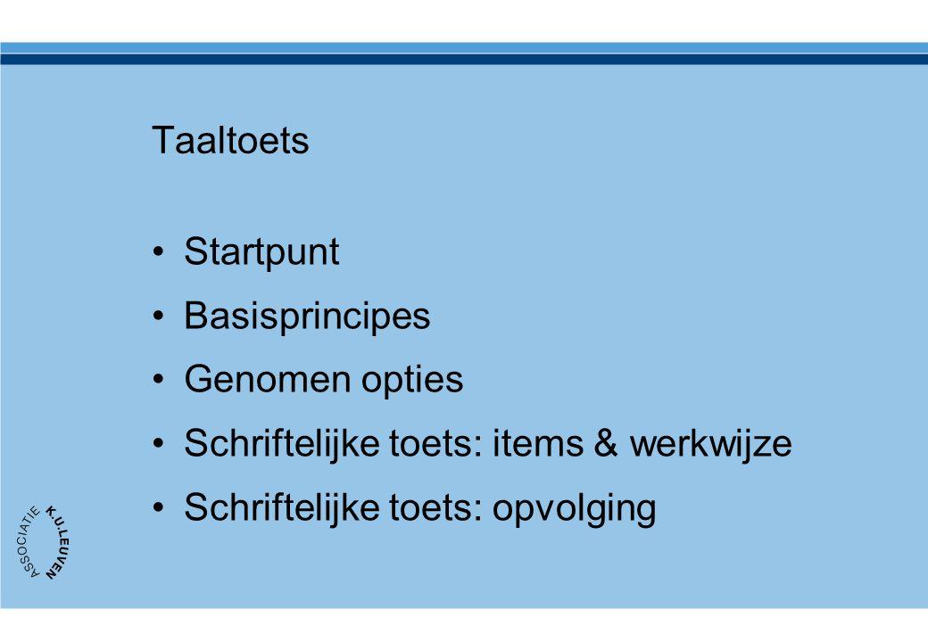 Taaltoets Startpunt. Basisprincipes. Genomen opties.