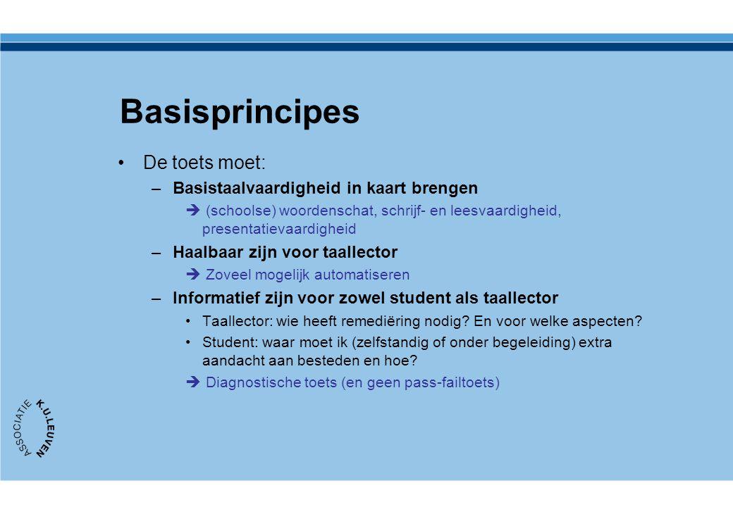 Basisprincipes De toets moet: Basistaalvaardigheid in kaart brengen