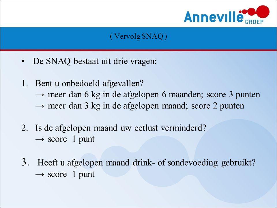 3. Heeft u afgelopen maand drink- of sondevoeding gebruikt