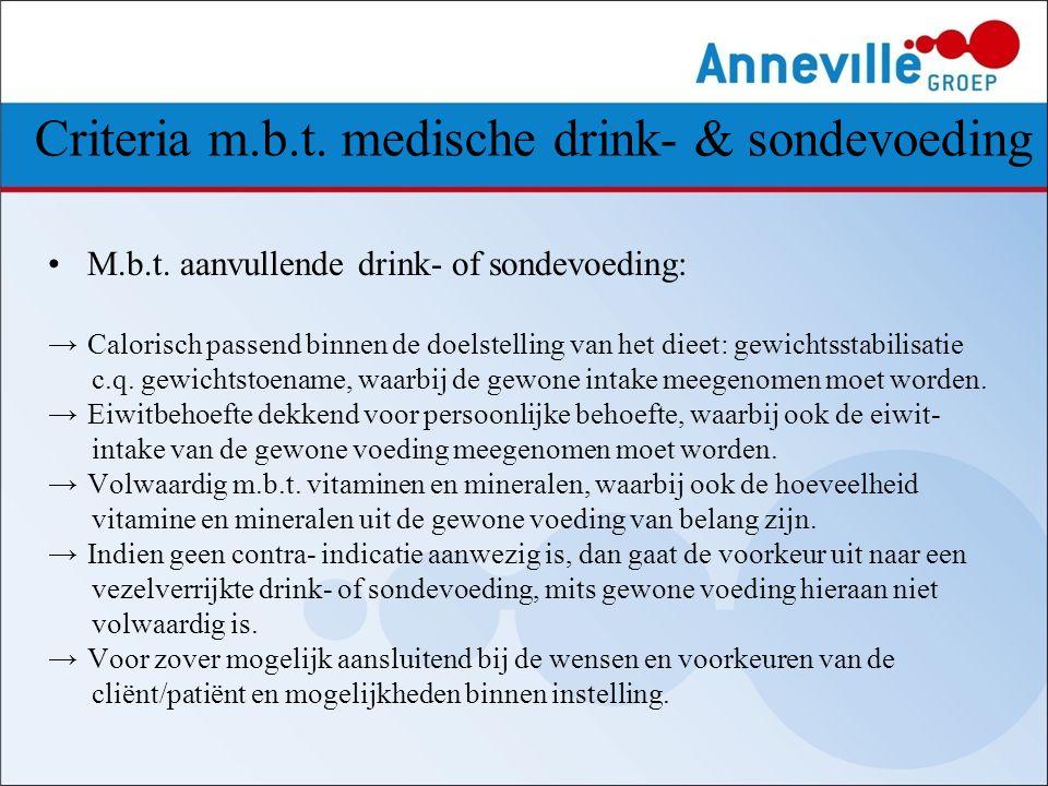 Criteria m.b.t. medische drink- & sondevoeding
