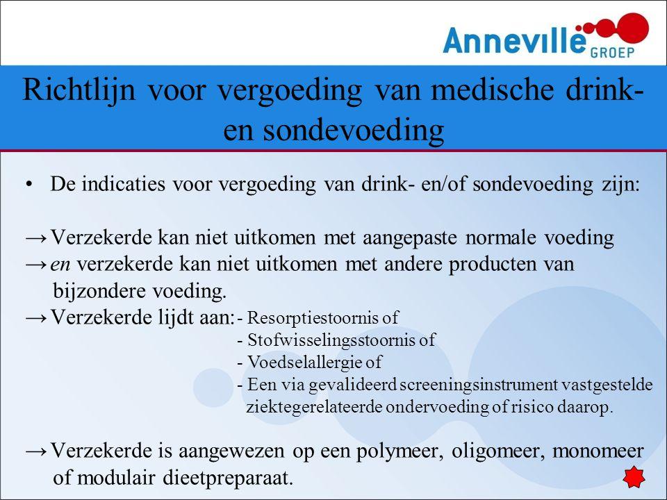 Richtlijn voor vergoeding van medische drink- en sondevoeding