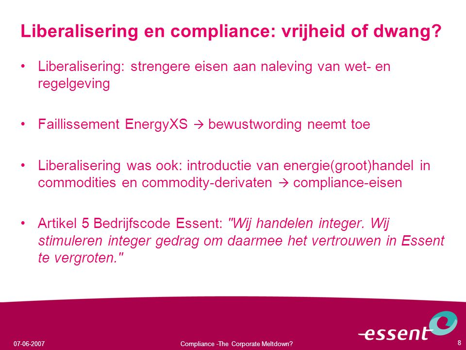 Liberalisering en compliance: vrijheid of dwang