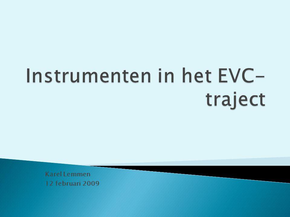 Instrumenten in het EVC-traject