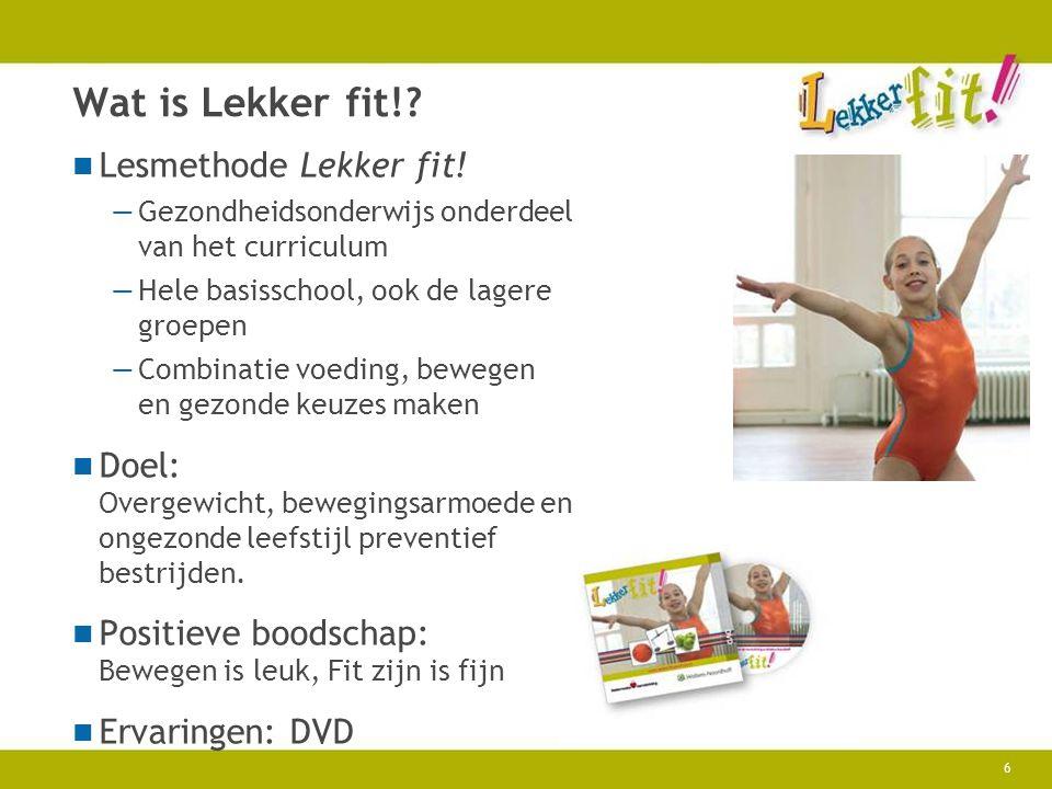 Wat is Lekker fit! Lesmethode Lekker fit!