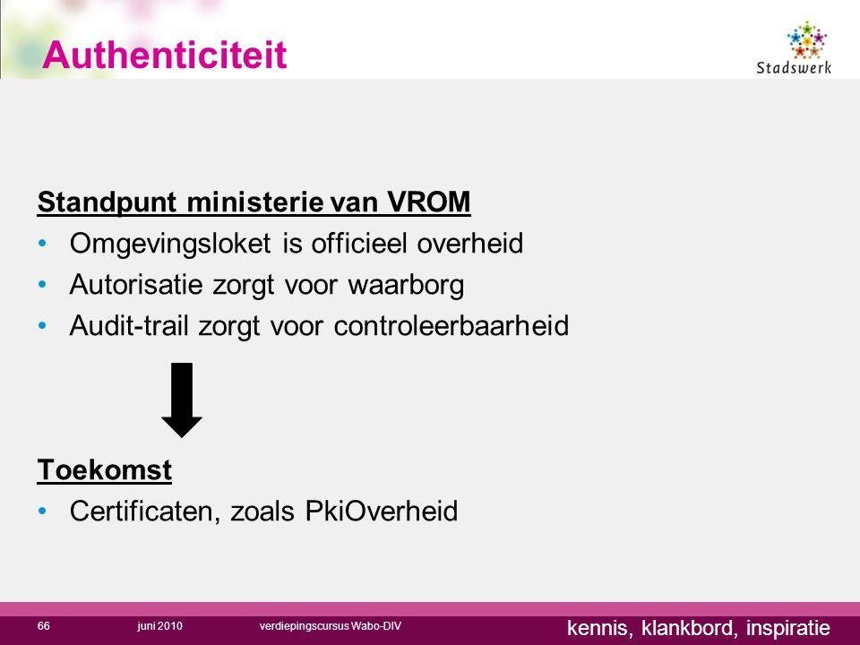 Authenticiteit Standpunt ministerie van VROM