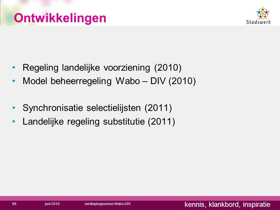 Ontwikkelingen Regeling landelijke voorziening (2010)