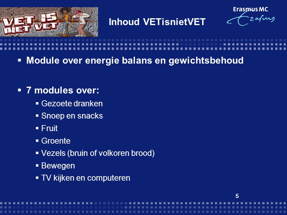 Module over energie balans en gewichtsbehoud 7 modules over: