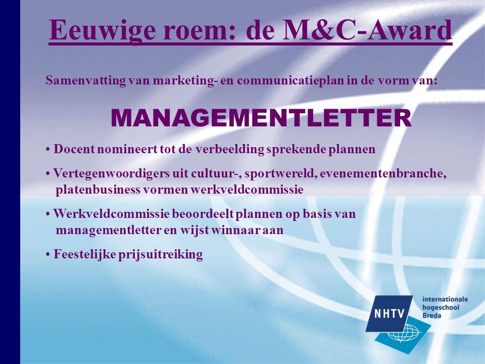 Eeuwige roem: de M&C-Award