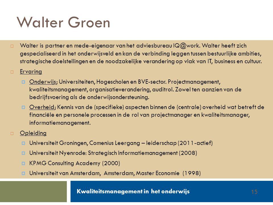 Walter Groen Kwaliteitsmanagement in het onderwijs