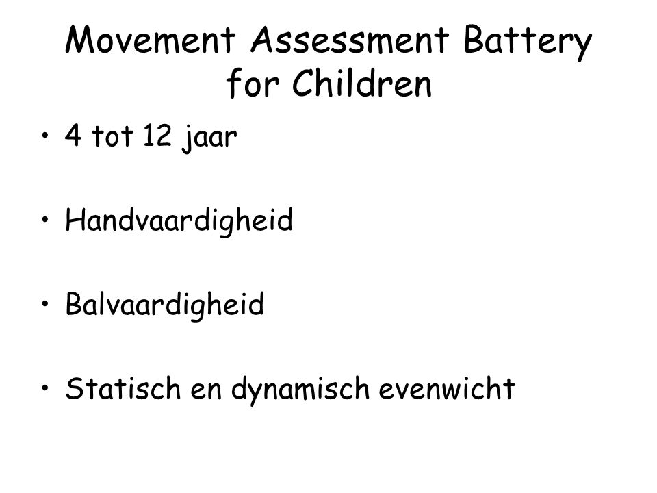 Movement Assessment Battery for Children