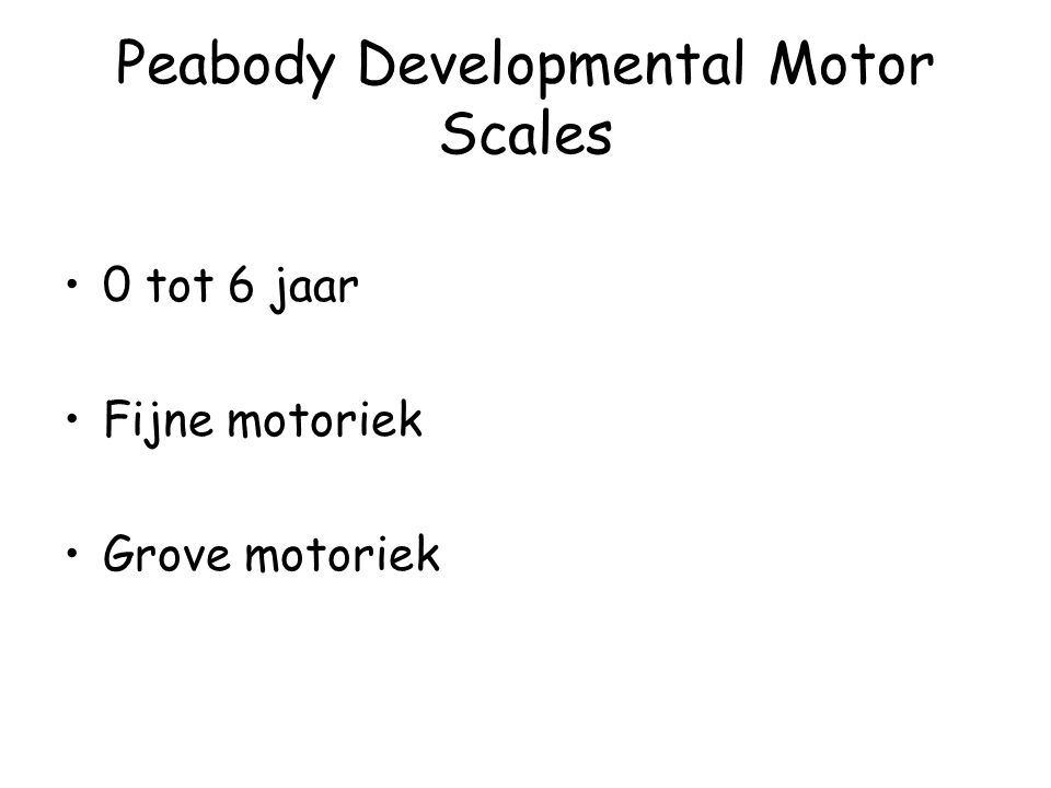 Peabody Developmental Motor Scales