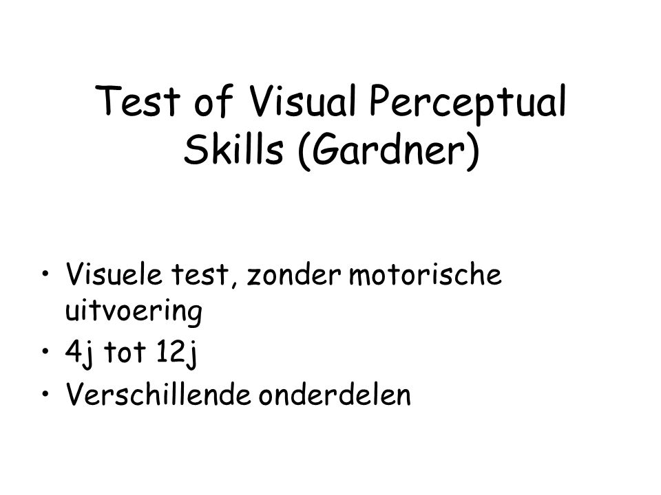 Test of Visual Perceptual Skills (Gardner)