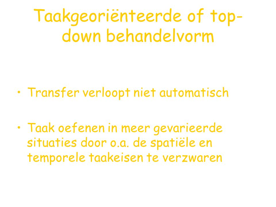 Taakgeoriënteerde of top-down behandelvorm