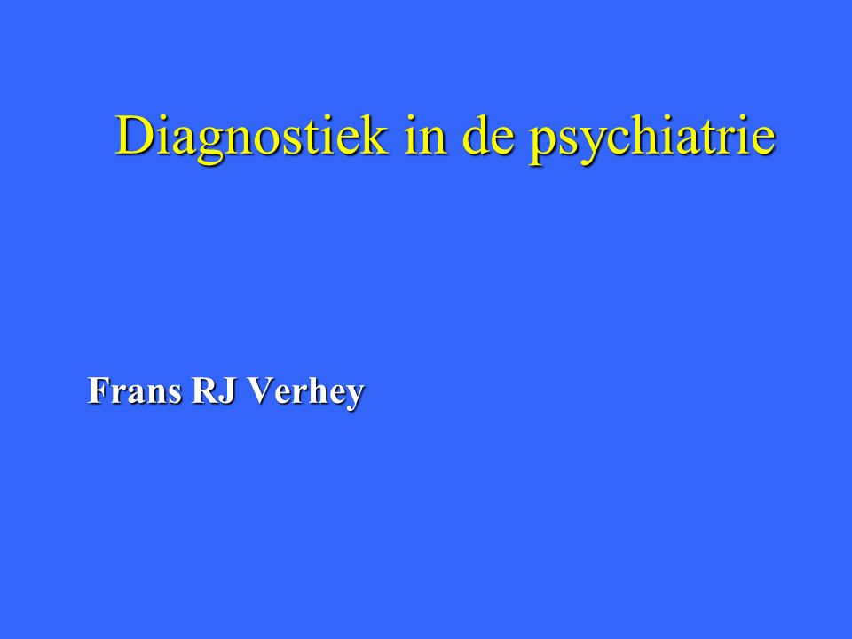 Diagnostiek in de psychiatrie