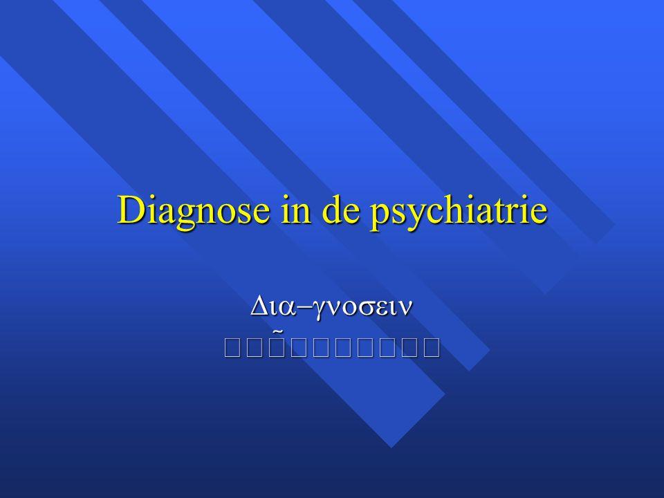 Diagnose in de psychiatrie