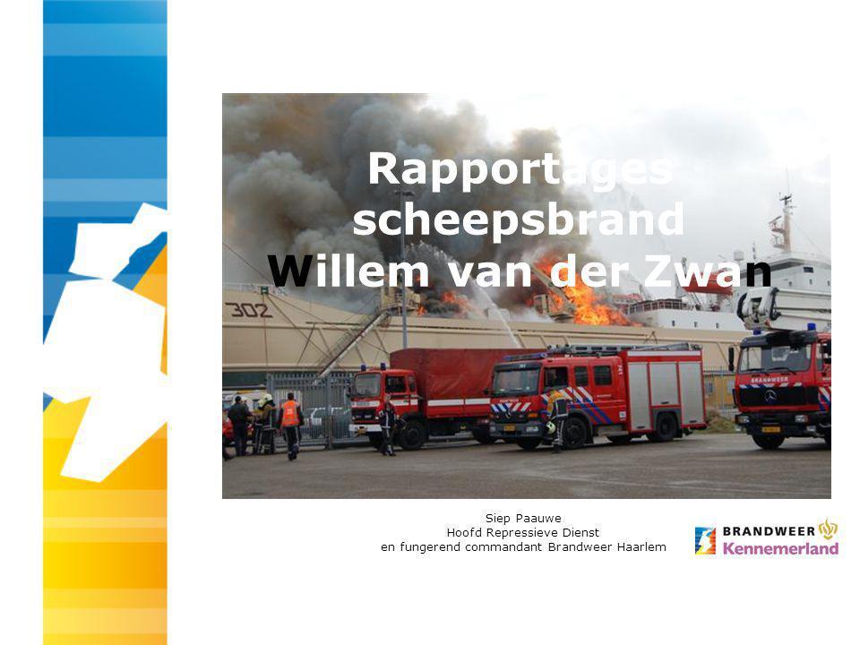 Rapportages scheepsbrand Willem van der Zwan