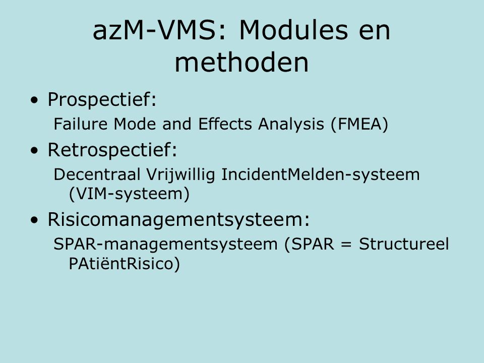 azM-VMS: Modules en methoden
