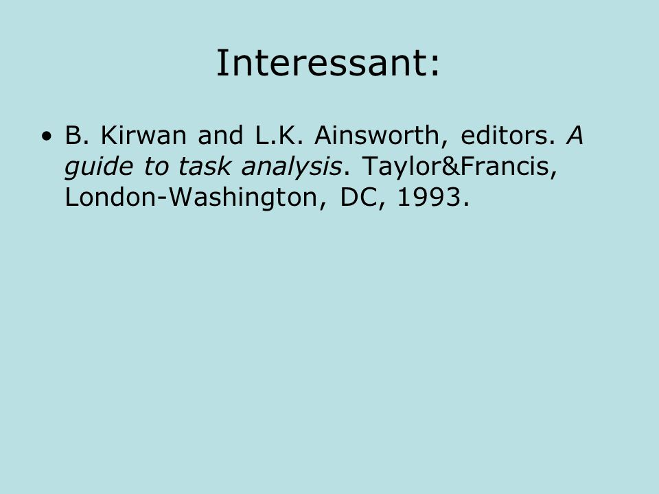 Interessant: B. Kirwan and L.K. Ainsworth, editors.