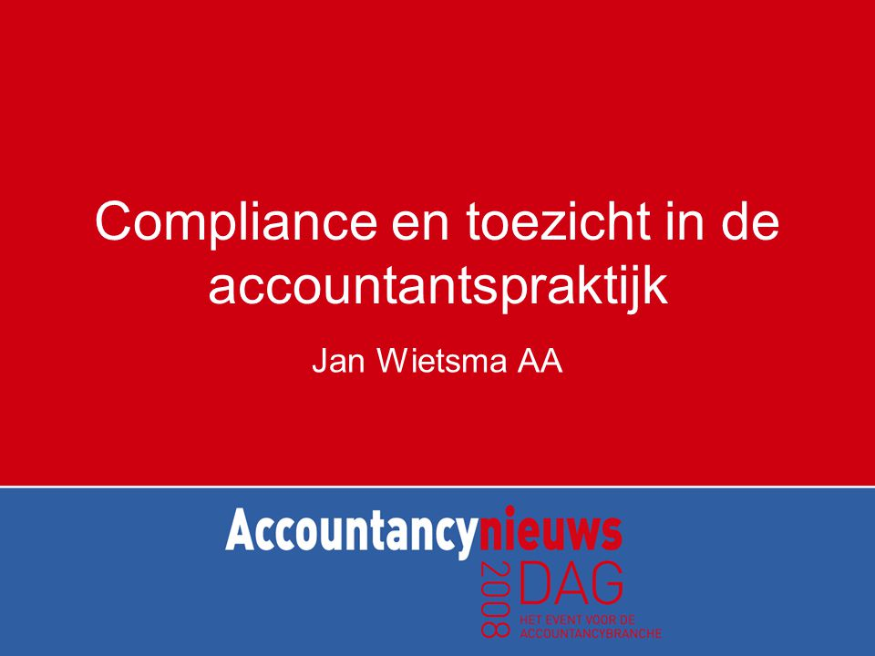 Compliance en toezicht in de accountantspraktijk
