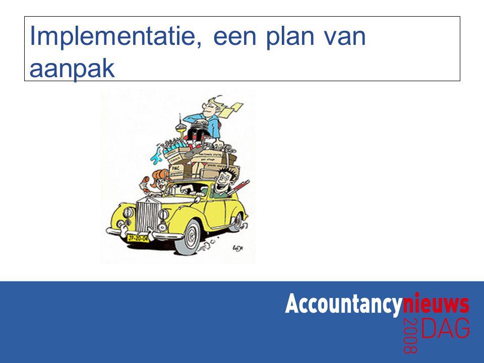 Implementatie, een plan van aanpak
