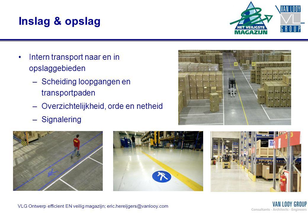 Inslag & opslag Intern transport naar en in opslaggebieden