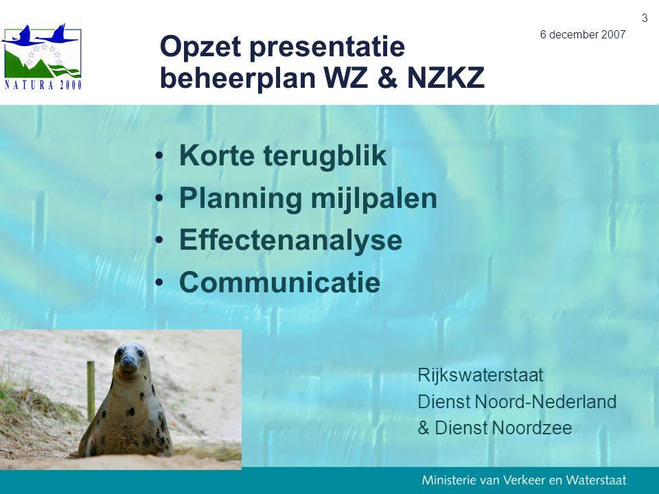 Opzet presentatie beheerplan WZ & NZKZ