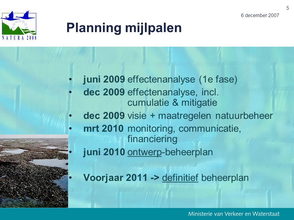 Planning mijlpalen juni 2009 effectenanalyse (1e fase)